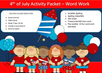 4th of July, 10 word packet-20 activities of NO PREP word
