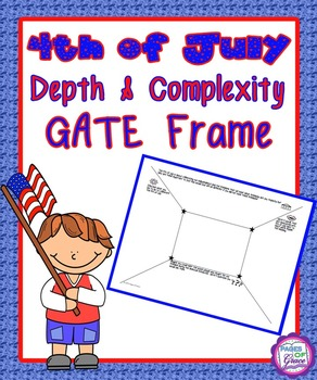 4th of July Depth & Complexity GATE Frame