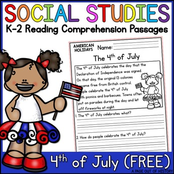 4th of July Reading Comprehension Passage FREEBIE