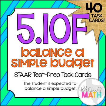 5.10F: Balancing A Simple Budget STAAR Test-Prep Task Card