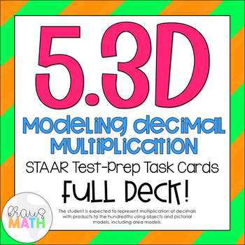 5.3D: Modeling Multiplication of Decimals STAAR Test-Prep