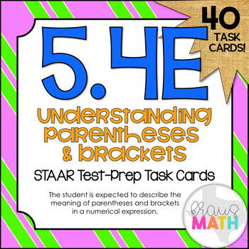 5.4E: Parentheses & Brackets in Equations STAAR Test-Prep