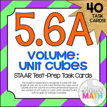 5.6A: Finding Volume with Unit Cubes STAAR Test-Prep Task