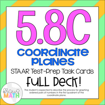 5.8C: Coordinate Plane STAAR Test-Prep Task Cards (5.OA.3, 5.G.2)