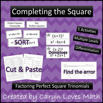 5 Activities~Completing the Square~Perfect Square Trinomia