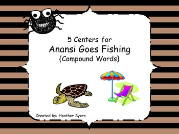 5 Centers for Anansi Goes Fishing Gr 2 Unit 3 Week 3 {comp