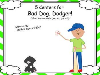 5 Centers for Bad Dog, Dodger! Gr 2 silent consonants {kn,