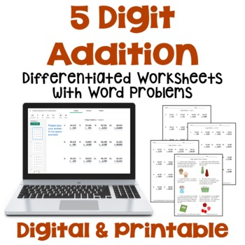 5 Digit Addition Worksheets with Word Problems (3 Levels)