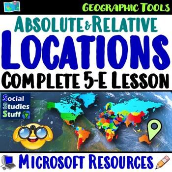 5-E Locations Lesson Bundle- Absolute & Relative (Using La