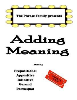 5 Fabulous Phrases!  Prepositional, Appositive, Infinitive