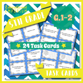 5.G.1 & 5.G.2 Task Cards - Coordinate Graphing (Fifth-Grad