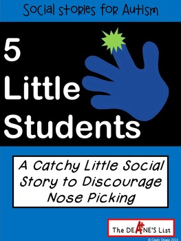 5 Little Students  A Catchy Little Story to Discourage Nos