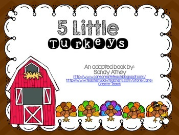 5 Little Turkeys Adapted Book