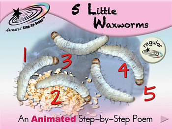 5 Little Waxworms - Animated Step-by-Step Poem