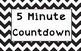 5 Minute Countdown Signs - Colorful Chevron