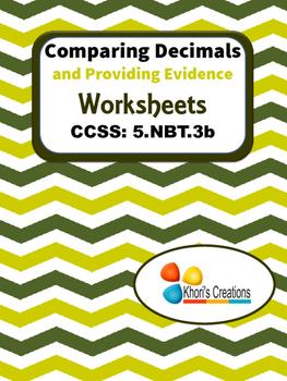 5.NBT.3b Comparing Decimals and Providing Evidence Worksheets