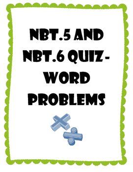 5.NBT.5 and 5.NBT.6 Quiz-10 Word Problems