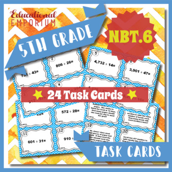 5.NBT.6 Task Cards 5.NBT.6 - Dividing Whole Numbers Task C