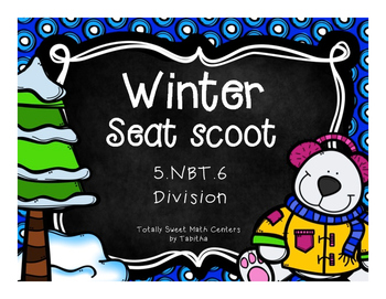 5.NBT.6 Winter Seat Scoot Class Activity- Division