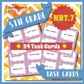 5.NBT.7 Task Cards - Adding, Subtracting, Multiplying & Di