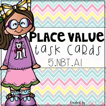 5.NBT.a1: 5th Grade Place Value Task Cards