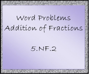 5.NF.2 Fraction Word Problems