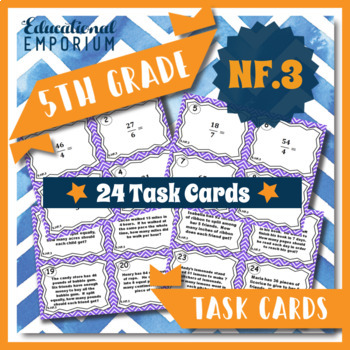 5.NF.3 Task Cards - Fractions as Division (Fifth-Grade Com