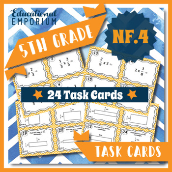 5.NF.4 Task Cards - Multiplying Fractions (Fifth-Grade Com