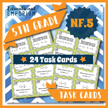 5.NF.5 Task Cards - Multiplication as Scaling (Fifth-Grade