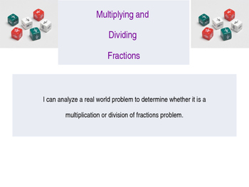 5.NF.6 & 5.NF.7 Dividing and Multiplying Fractions PowerPoint