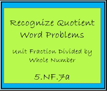 5.NF.7a Recognize Division of Unit Fraction by a Whole Number