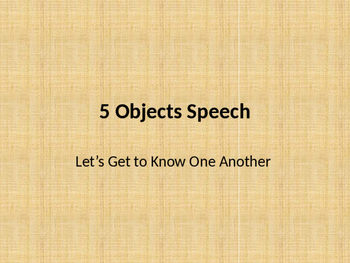 5 Objects Speech with Rubric in PPT