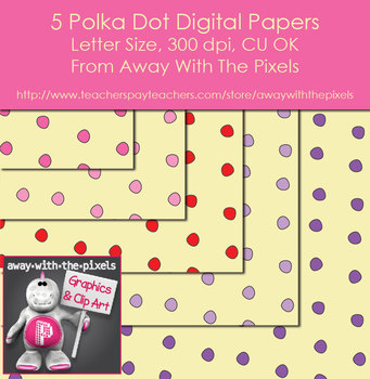 5 Polka Dot Digital Papers / Backgrounds - Away With The Pixels
