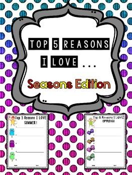 5 Reasons I Love _____ - SEASONS Edition