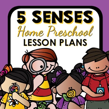 5 Senses Theme Home Preschool Lesson Plans