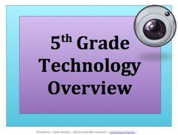 5 TH GRADE TECHNOLOGY OVERVIEW v2