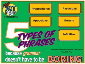 5 Types of Phrases: Gerund, Infinitive, Participial, Prepo