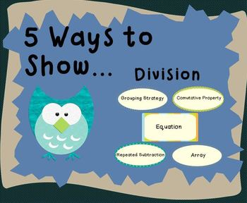 5 Ways to Show (Division)