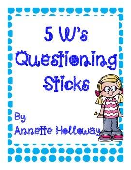 5 W's Questioning Sticks