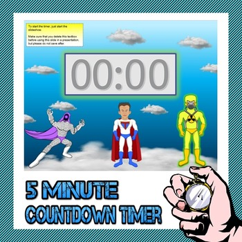 5 minute timer (Super Hero Theme)