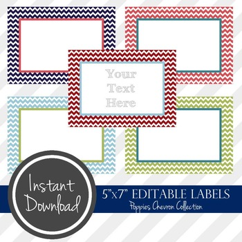 "5"" x 7"" EDITABLE PRINTABLE Labels - Poppies Chevron Collection"