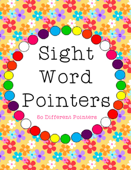 50 Colorful Sight Word Pointers