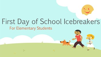 50 First Day of School Icebreakers for Elementary Students