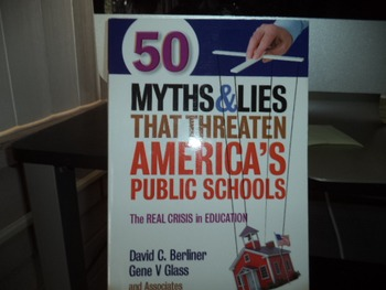 50 MYTHS  LIES THAT THREATEN AMERICAS PUBLIC SCHOOLS