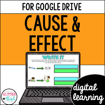 Cause & Effect for Google Drive & Google Classrooom