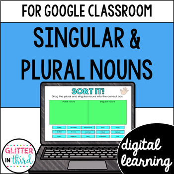 Singular & Plural Nouns for Google Drive & Google Classroom