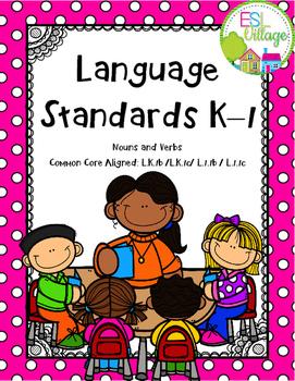Language Standards K–1 {Nouns and Verbs}