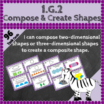 1.G.2 Task Cards: Compose and Create Shapes Task Cards 1.G