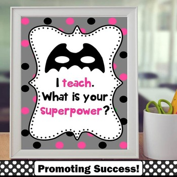 Teacher Appreciation Week I Teach What Is Your Superpower