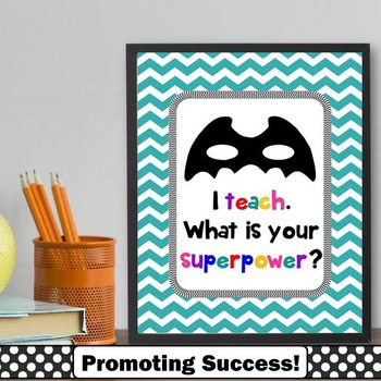 I teach what is your superpower printable poster